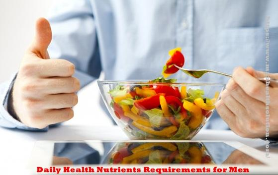 Daily Health Nutrients Requirements for Men - laurawillsion's bl