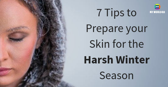 7 Tips to Prepare your Skin for the Harsh Winter Season