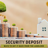 Ways to Get Your Security Deposit Back From the Landlord