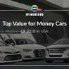 Top Value for Money Cars of 2018 in USA