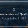 Inexpensive and Quality Places to live in USA