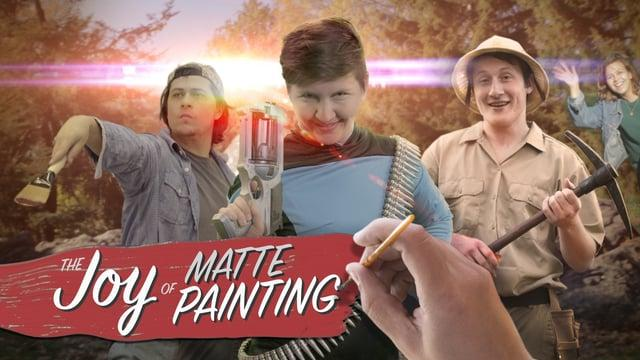 The Joy of Matte Painting